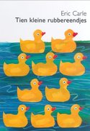 10 Little Rubber Ducks (Hardcover) - DUTCH