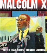 Malcolm X: A Fire Burning Bright