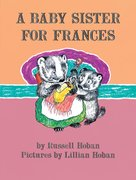 A Baby Sister for Frances (Early Reader Edition)