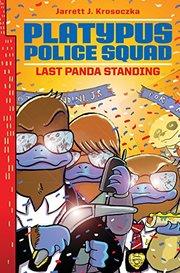 Platypus Police Squad #3 Last Panda Standing