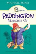 Paddington Marches On (Softcover)