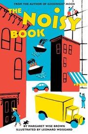 The Noisy Book (Board Book)