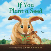 If You Plant a Seed (Board Book)