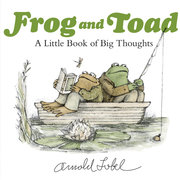 Frog and Toad Little Book of Big Thoughts