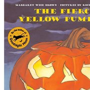 The Fierce Yellow Pumpkin - Softcover