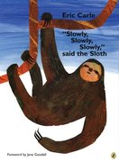 Slowly Slowly Said The Sloth - Softcover