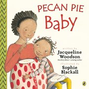 Pecan Pie Baby (Softcover)