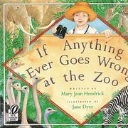 If Anything Ever Goes Wrong At the Zoo - Softcover