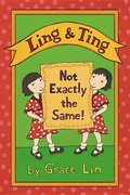 Ling & Ting: Not Exactly the Same - Hardcover