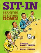 Sit-In: How Four Friends Stood Up by Sitting Down - Autographed