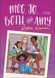 Meg, Jo, Beth & Amy Graphic Novel