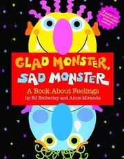 Glad Monster Sad Monster