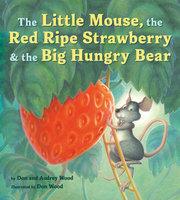 The Big Hungry Bear Board Book