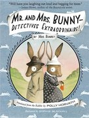 Mr & Mrs Bunny: Detectives Extraordinaire