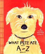 What Pete Ate (Hardcover)