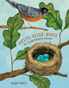 Nests, Eggs, Birds: An Illustrated Aviary