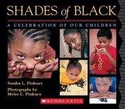 Shades of Black: A Celebration