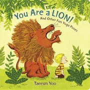 You Are a Lion and Other Fun Yoga Poses