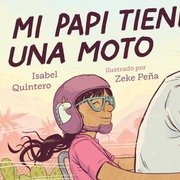 My Papi Has a Motorcycle (Spanish Edition)
