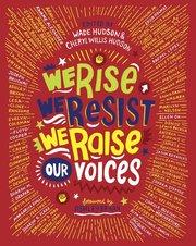 We Rise, We Resist, We Raise Our Voices PB
