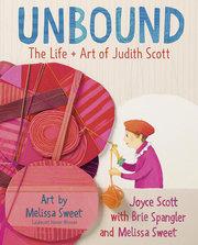 Unbound: Life and Art of Judith Scott