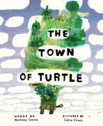 The Town of Turtle (Autographed Hardcover)