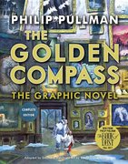 The Golden Compass Complete Graphic Novel