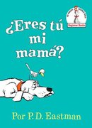 Are You My Mother? Spanish Edition