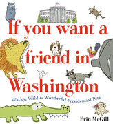 If You Want a Friend in Washington (with Autographed Bookplate!)
