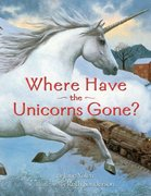 Where Have the Unicorns Gone (Paperback)
