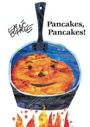 Pancakes, Pancakes! - Board Book