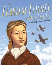 Fearless Flights of Hazel Ying Lee