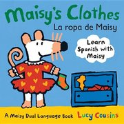 Maisy's Clothes/La Ropa Board Book