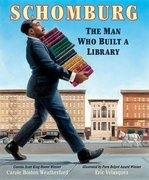 Schomburg: Man Who Built a Library