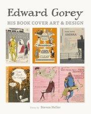 Edward Gorey: Book Cover Art & Design