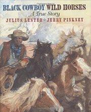 Black Cowboys, Wild Horses