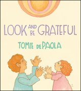 Look and Be Grateful (Board Book)