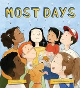 Most Days: The Magic of Here and Now