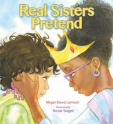 Real Sisters Pretend (Softcover)