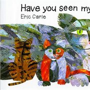 Have You Seen My Cat? - Hardcover