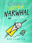 Super Narwhal and Jelly Jolt #2 PB