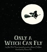 Only a Witch Can Fly - Softcover