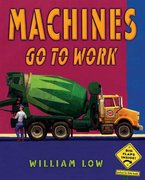 Machines Go to Work (paperback)