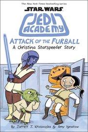 Star Wars Jedi Academy (Book 8) Attack of Furball