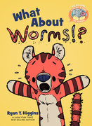 What About Worms (E+P Like Reading)