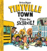 Tinyville Town: Time for School - Autographed