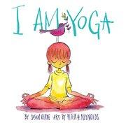 I Am Yoga (Board Book)