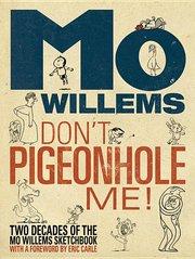 Don't Pigeonhole Me