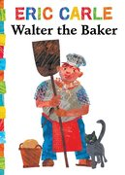 Walter the Baker - Board Book