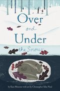 Over and Under the Snow - Softcover